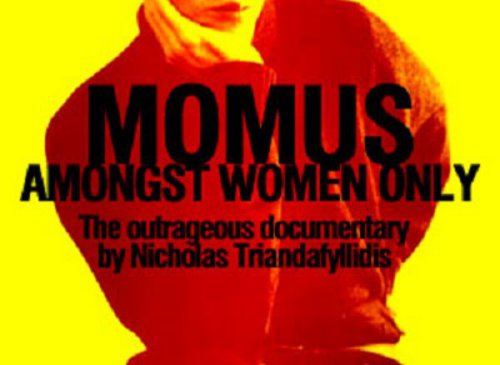 Momus: Amongst Women Only