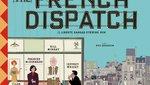 Έκτακτη επικαιρότητα: Το «The French Dispatch» του Γουές Άντερσον θα κυκλοφορήσει τον Οκτώβριο