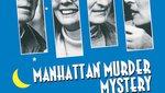 Μυστηριώδεις Φόνοι στο Μανχάταν